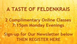 A Taste of Feldenkrais Free Online Classes