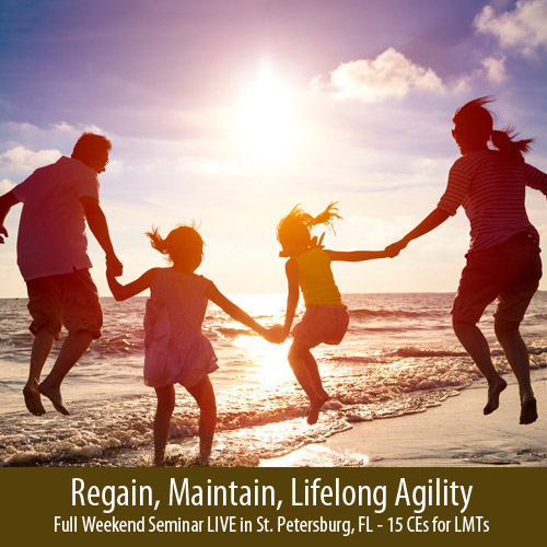 Lifelong Agility Seminar LIVE in St. Petersburg - 15 CEs for LMTs